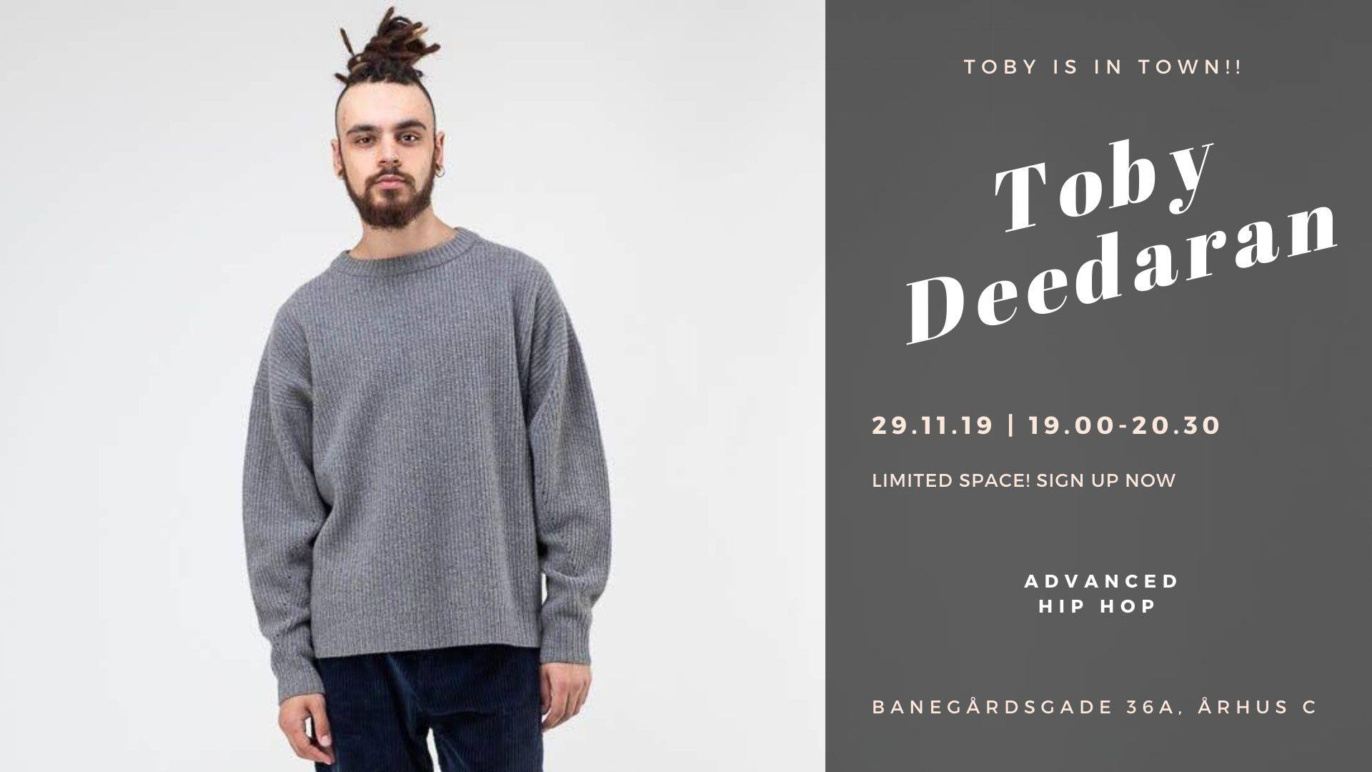 Toby Deedaran x Workshop